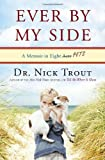 Ever by My Side, Nick Trout, 0767932005