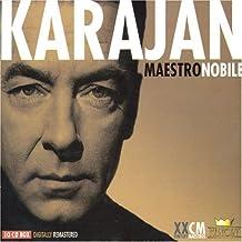Herbert Von Karajan - Maestro Nobile