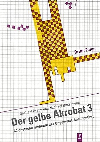 Der Gelbe Akrobat 3 60 Deutsche Gedichte Der Gegenwart