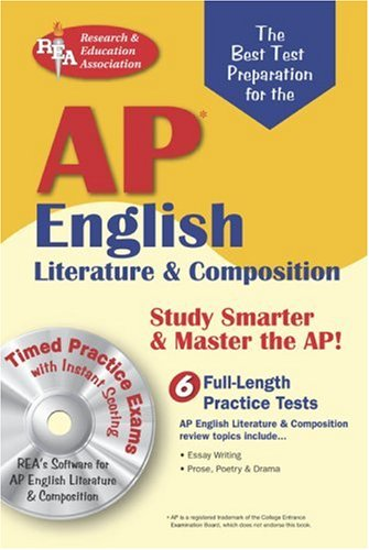 AP English Literature & Composition w/CD-ROM  (REA) The Best Test Prep (Advanced Placement (AP) Test Preparation)