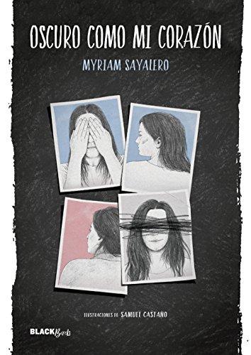 Oscuro como mi corazón (Colección #BlackBirds) (Spanish Edition) by [Sayalero