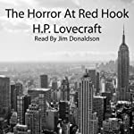 The Horror at Red Hook | H. P. Lovecraft