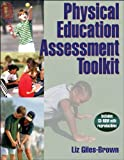 Physical Education Assessment Toolkit, Elizabeth Giles-Brown, 073605796X