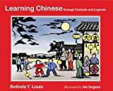 img - for Learning Chinese: through Festivals and Legends book / textbook / text book