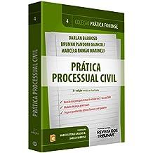 Prática Forense. Prática Processual Civil - Volume 4