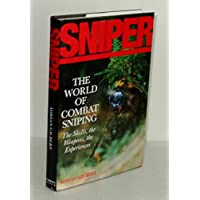 Image for Sniper: The Skills, the Weapons, and the Experiences