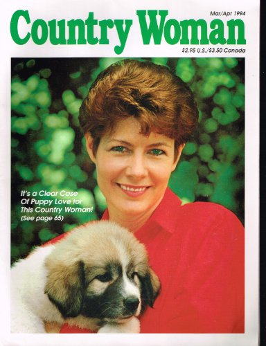 (Country Woman Magazine, March / April, 1994)