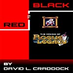 Red to Black: The Making of Rogue Legacy | David L Craddock