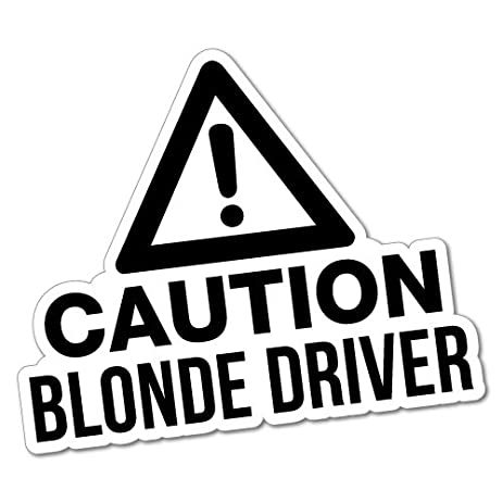 Caution blonde driver sticker funny car stickers novelty decals