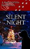Silent Night: A Raine Stockton Dog Mystery