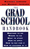 The Grad School Handbook, Richard Jerrard and Margot Jerrard, 0399524169