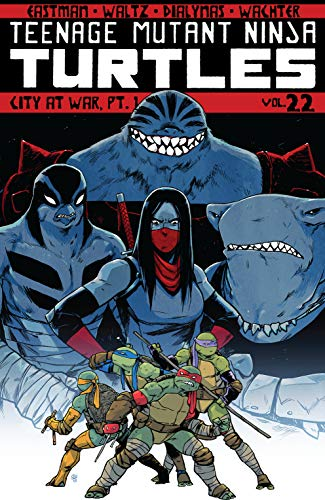 Teenage Mutant Ninja Turtles Vol. 22: City At War, Pt. 1