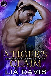 A Tiger's Claim (Shifters of Ashwood Falls Book 2)