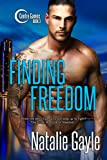 Finding Freedom (Centre Games Series Book 3)