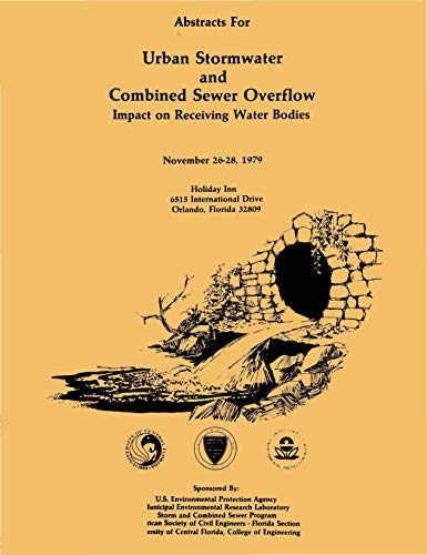 Abstracts for Urban Stormwater and Combined Sewer Overflow Impact on Receiving Water Bodies: November 26-281979 ()