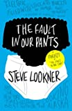 img - for The Fault in Our Pants: A Parody of