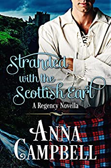 Stranded With The Scottish Earl by [Campbell, Anna]