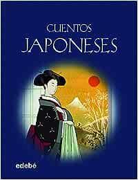 CUENTOS JAPONESES (Albumes Ilustrados (edebe)): Amazon.es
