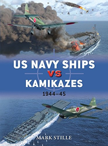 Read Online US Navy Ships vs Kamikazes 1944–45 (Duel) pdf