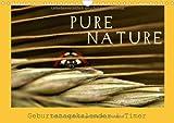 Pure Nature - Geburtstagskalender & Timer (Wandkalender immerwährend DIN A4 quer): Wundervolle Nahaufnahmen aus Flora und Fauna (Monatskalender, 14 Seiten)