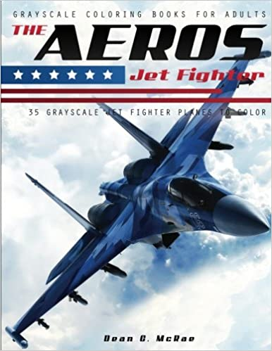 Amazon.com: The Aeros Jet Fighter: Aircraft Coloring Book (Volume 1 ...