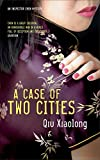 A Case of Two Cities (Inspector Chen Cao)