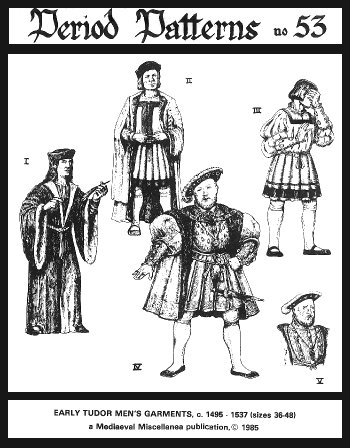 [Early Tudor Men's Garments, C. 1495-1537 Pattern] (Henry V Play Costumes)