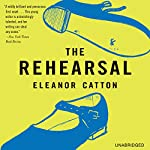 The Rehearsal: A Novel | Eleanor Catton