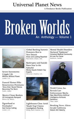 Broken Worlds: An Anthology (Volume 1)