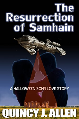 The Resurrection of Samhain: A Halloween Sci Fi Love (Celtic Halloween Stories)