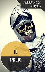 Il Palio (Italian Edition)
