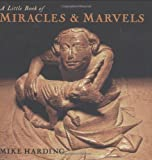 A Little Book of Miracles and Marvels, Mike Harding, 1845133080