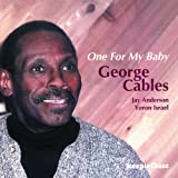 One For My Baby by George Cables (2000-11-06)