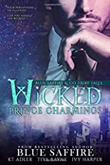 Wicked Prince Charmings: Blue Saffire & Co. Fairy Tales Paperback