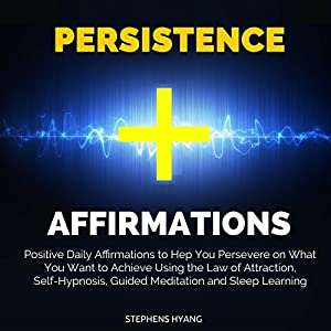 Persistence Affirmations Audiobook