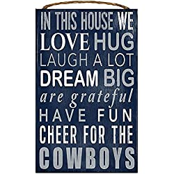 Dallas Cowboys NFL Team Logo Garage Home Office Room Wood Sign with Hanging Rope - IN THIS HOUSE WE LOVE HUG LAUGH A LOT DREAM BIG ARE GRATEFUL HAVE FUN CHEER FOR THE COWBOYS