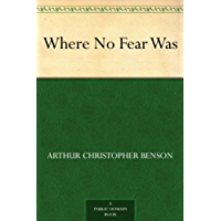 Where No Fear Was (English Edition)