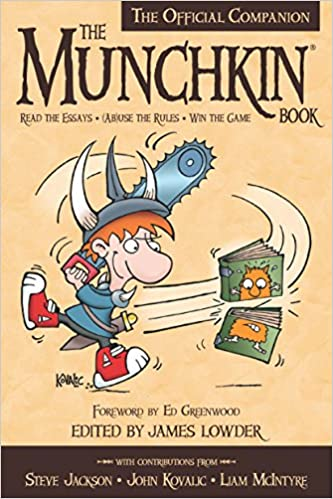 The Munchkin Book The Official Companion Read The Essays Ab
