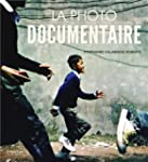 PHOTO DOCUMENTAIRE (LA)