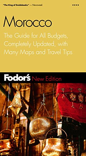 Fodor's Morocco, 2nd Edition: The Guide for All Budgets, Completely Updated, with Many Maps and Travel Tips (Travel Guide)