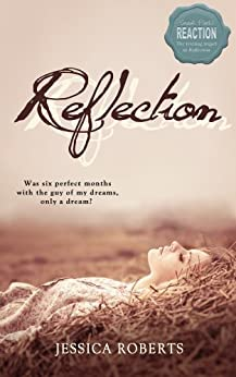 Reflection (Reflection Series Book 1) by [Roberts,Jessica]