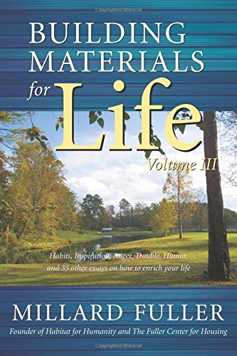 Image result for building materials for life volume 3 millard fuller