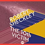 The 10th Victim: Victim, Book 1 | Robert Sheckley