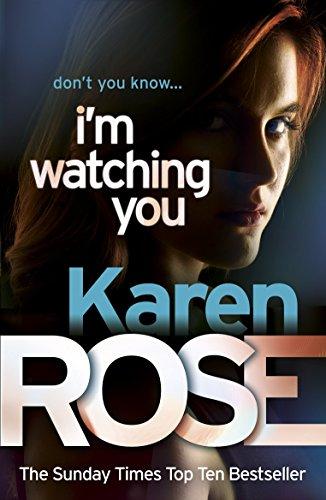 I'm Watching You by Karen Rose (17-Feb-2011) Paperback