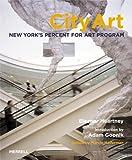 img - for City Art: New York's Percent For Art Program book / textbook / text book