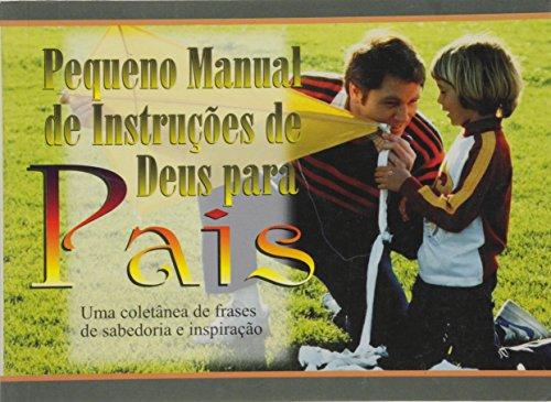 Pequeno Manual De Instrucoes De Deus Para Pais