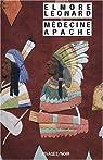 Médecine apache par Leonard