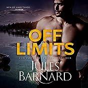 Off Limits: Men of Lake Tahoe, Book 1 | Jules Barnard