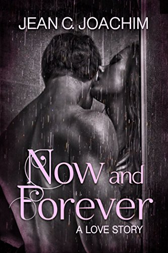 No cookie-cutter tale, the riveting story of Callie and Mac will melt your heart. Now and Forever 1, a Love Story by Jean Joachim