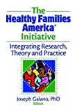 The Healthy Families America Initiative, , 0789036819